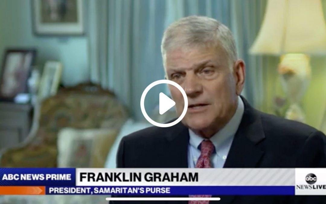 Franklin Graham on ABC: Faith and Science